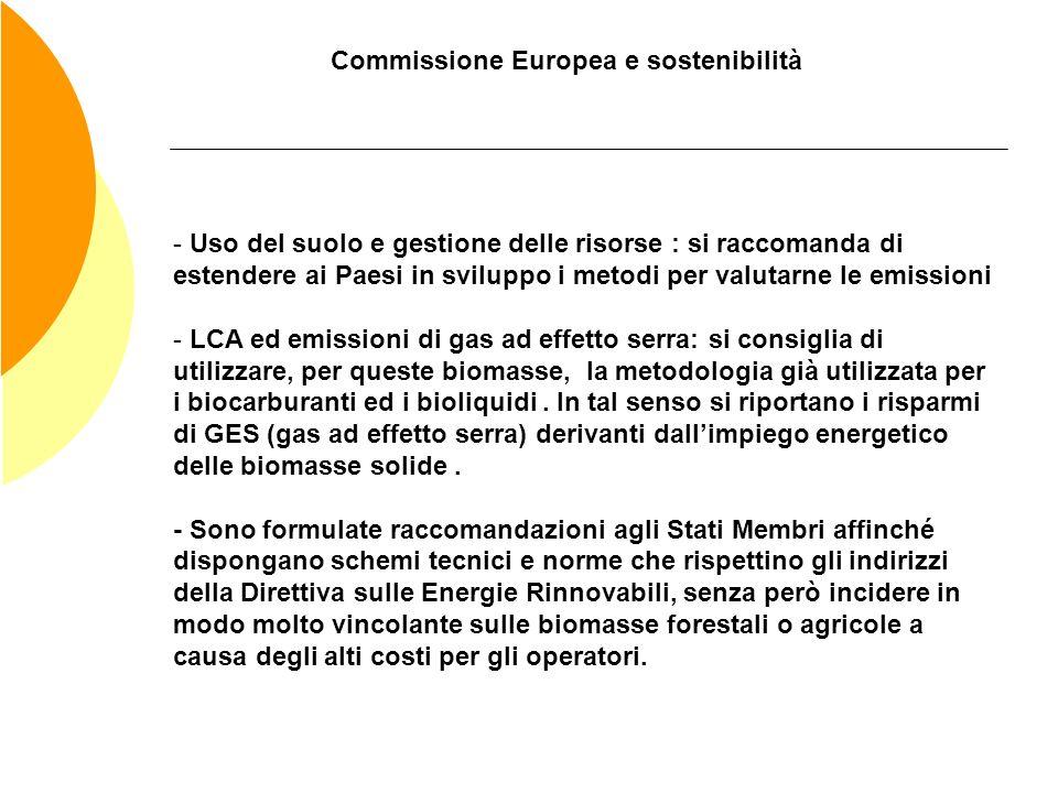 Commissione Europea e sostenibilità - Uso del suolo e gestione delle risorse : si raccomanda di estendere ai Paesi in sviluppo i metodi per valutarne