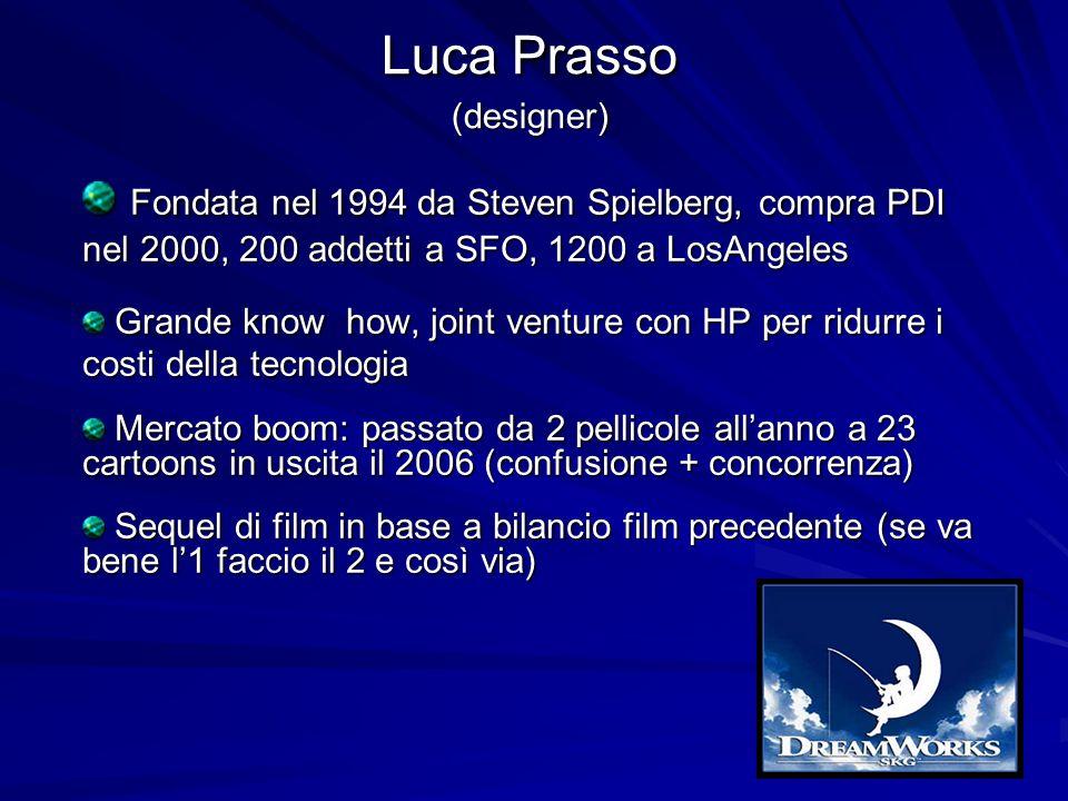 Fondata nel 1994 da Steven Spielberg, compra PDI nel 2000, 200 addetti a SFO, 1200 a LosAngeles Fondata nel 1994 da Steven Spielberg, compra PDI nel 2