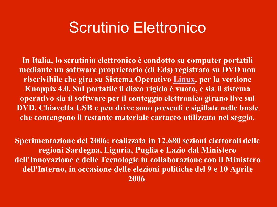Scrutinio Elettronico In Italia, lo scrutinio elettronico è condotto su computer portatili mediante un software proprietario (di Eds) registrato su DV