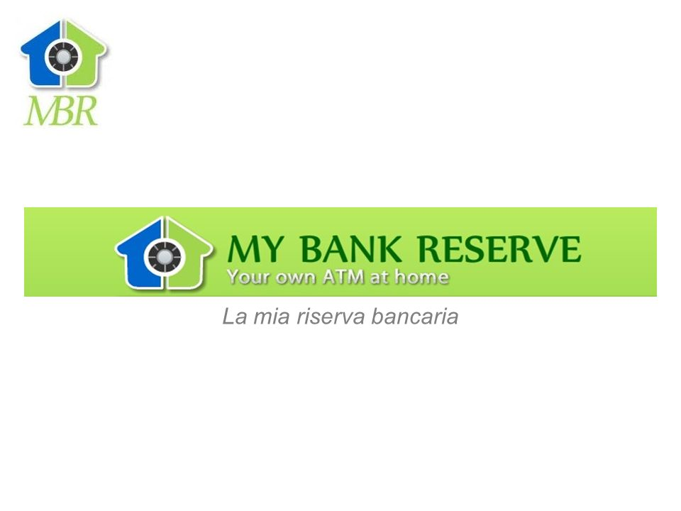 -La mia riserva Bancaria- Voglio parlarti di MY BANK RESERVE, perché so che è lattività che probabilmente stai cercando.