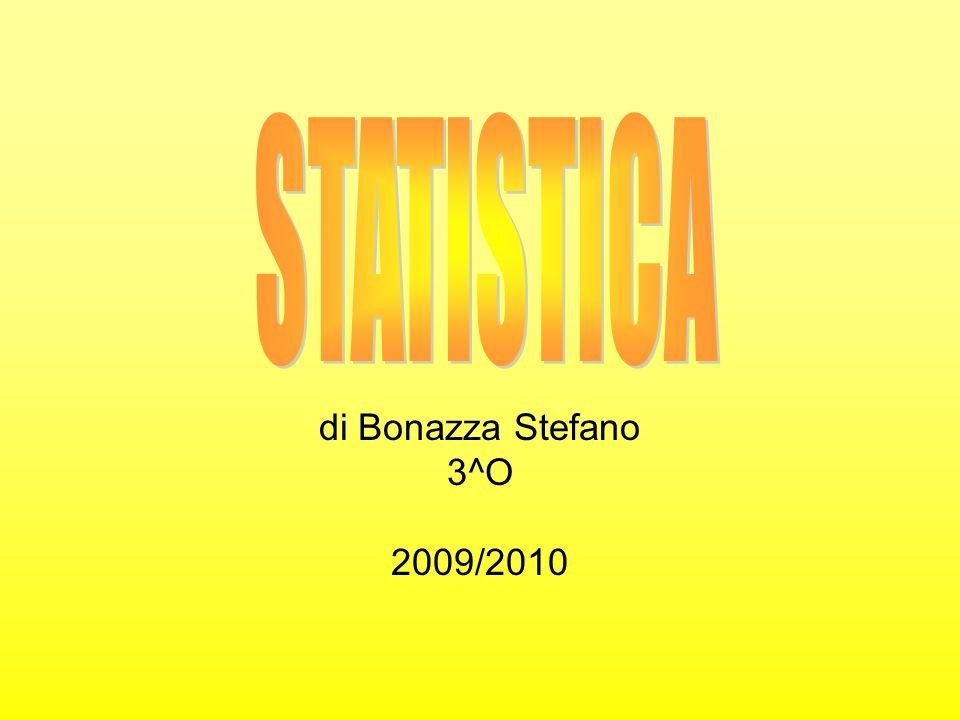 di Bonazza Stefano 3^O 2009/2010
