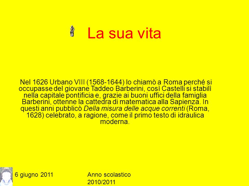 6 giugno 2011Anno scolastico 2010/2011 Uno delle sue pubblicazioni scientifiche DISCORSO INEDITO SOPRA LA CALAMITA DEL P.D.