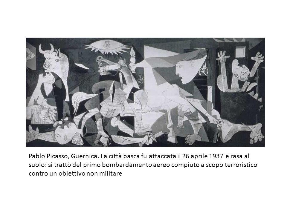 Pablo Picasso, Guernica. La città basca fu attaccata il 26 aprile 1937 e rasa al suolo: si trattò del primo bombardamento aereo compiuto a scopo terro