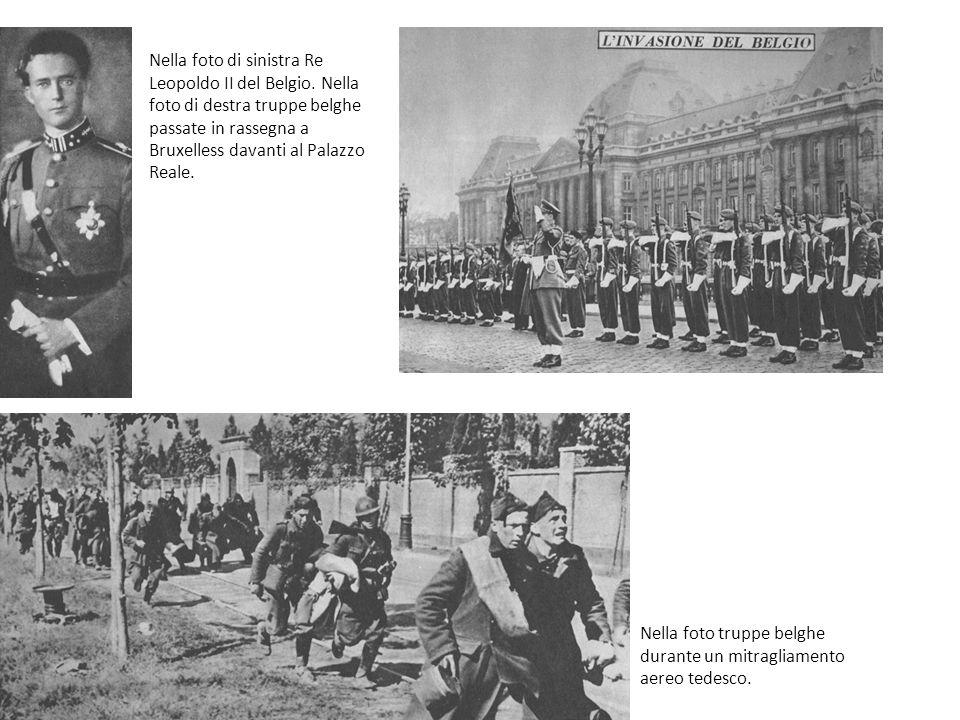 Nella foto truppe belghe durante un mitragliamento aereo tedesco. Nella foto di sinistra Re Leopoldo II del Belgio. Nella foto di destra truppe belghe