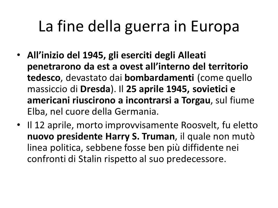 La fine della guerra in Europa Allinizio del 1945, gli eserciti degli Alleati penetrarono da est a ovest allinterno del territorio tedesco, devastato