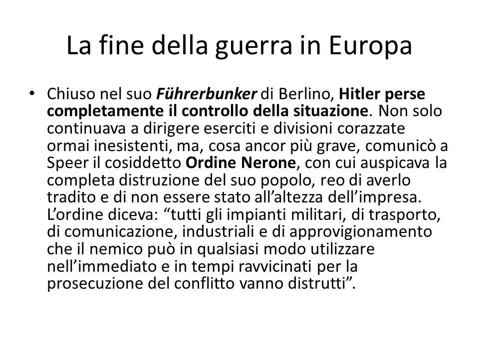 La fine della guerra in Europa Chiuso nel suo Führerbunker di Berlino, Hitler perse completamente il controllo della situazione. Non solo continuava a
