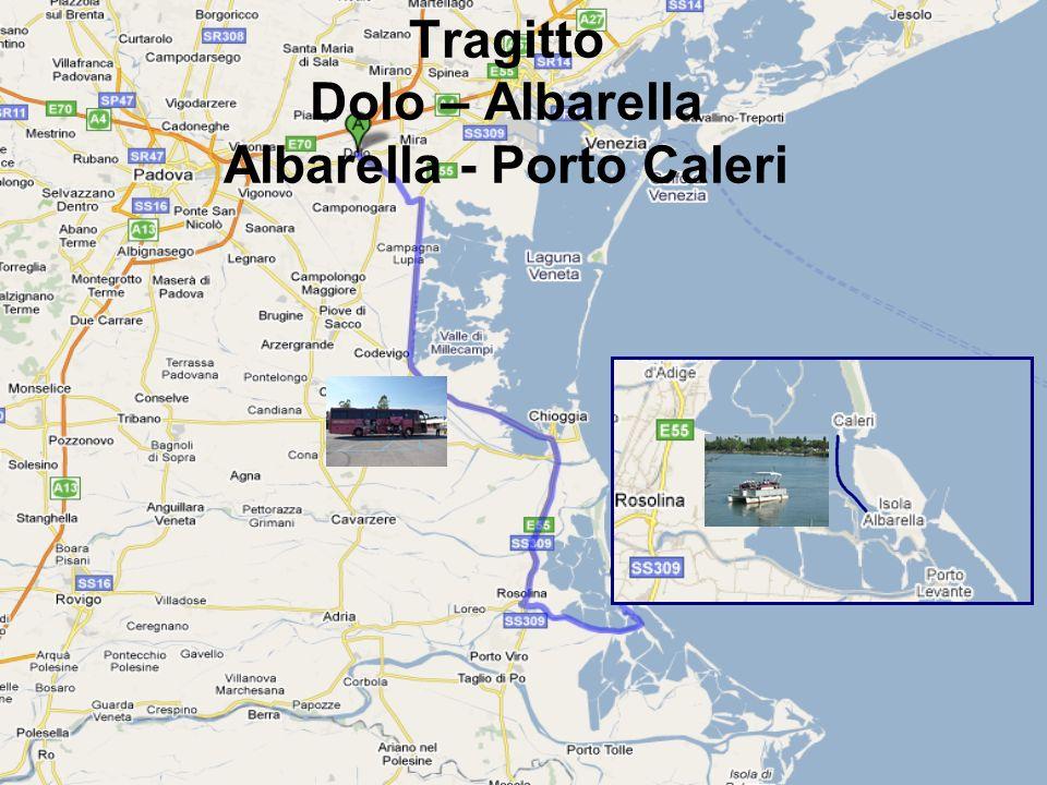 Tragitto Dolo – Albarella Albarella - Porto Caleri