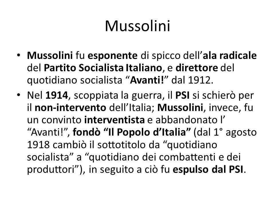 Mussolini Mussolini fu esponente di spicco dellala radicale del Partito Socialista Italiano, e direttore del quotidiano socialista Avanti! dal 1912. N