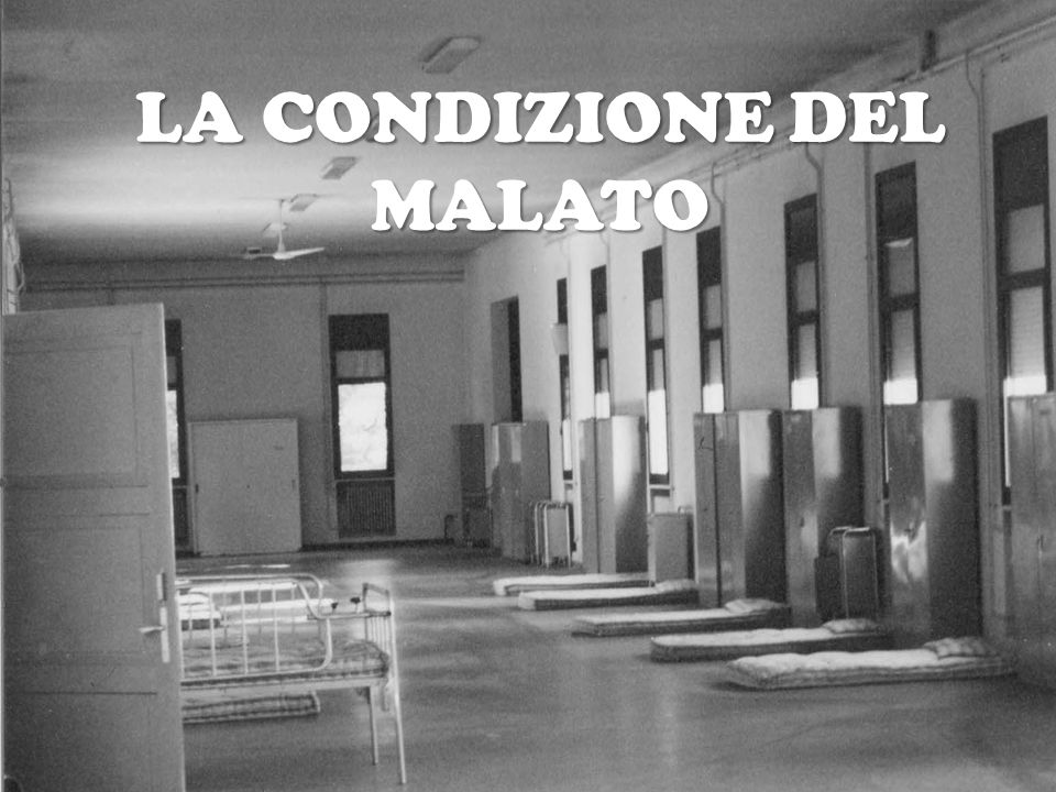 LA CONDIZIONE DEL MALATO