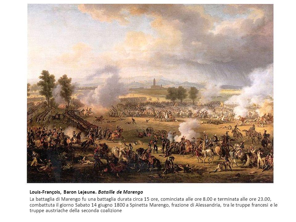 Louis-François, Baron Lejeune. Bataille de Marengo La battaglia di Marengo fu una battaglia durata circa 15 ore, cominciata alle ore 8.00 e terminata