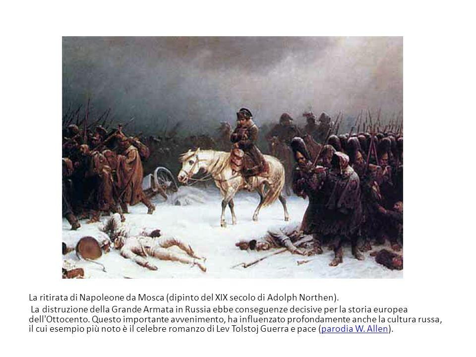 La ritirata di Napoleone da Mosca (dipinto del XIX secolo di Adolph Northen). La distruzione della Grande Armata in Russia ebbe conseguenze decisive p