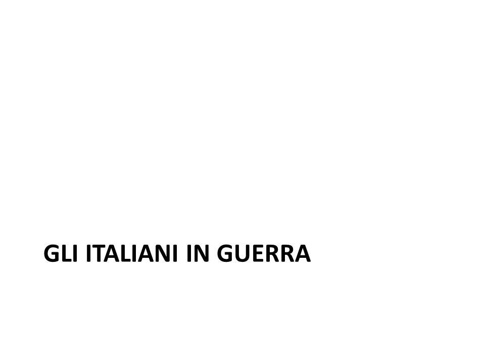 GLI ITALIANI IN GUERRA