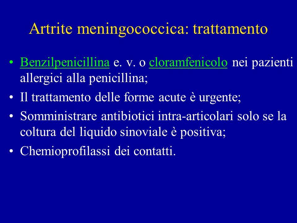 Artrite meningococcica: trattamento Benzilpenicillina e.