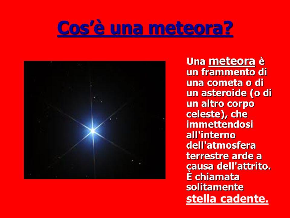 Cosè una meteora.