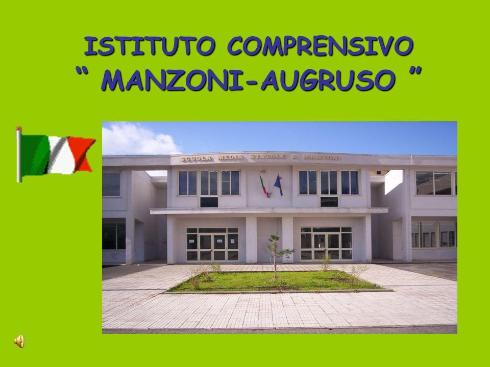ISTITUTO COMPRENSIVO MANZONI-AUGRUSO ISTITUTO COMPRENSIVO MANZONI-AUGRUSO