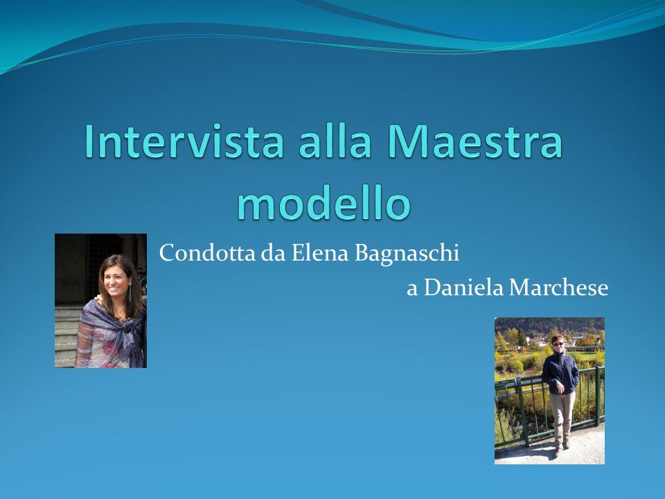 Presentazione Daniela Marchese è uninsegnante della classe prima di una Scuola Primaria in provincia di Milano.