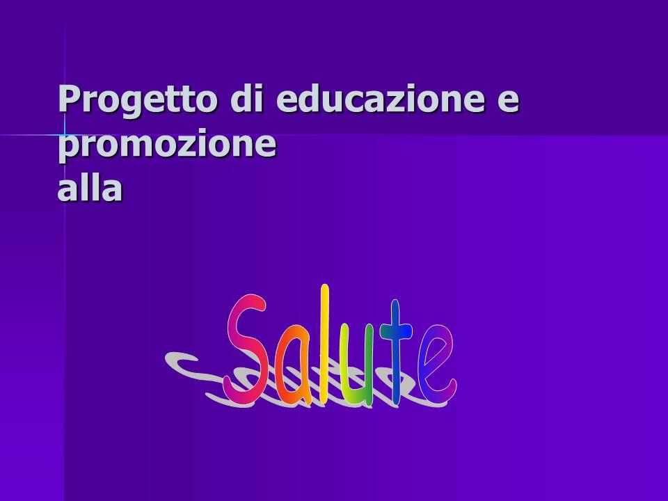 Progetto di educazione e promozione alla