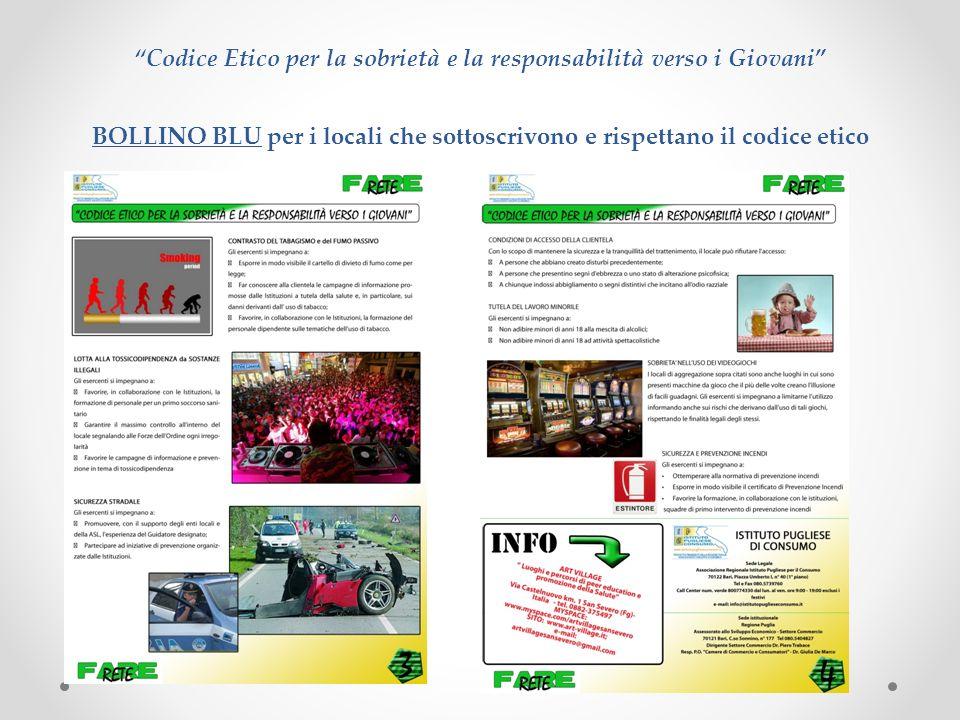 Codice Etico per la sobrietà e la responsabilità verso i Giovani BOLLINO BLU per i locali che sottoscrivono e rispettano il codice etico