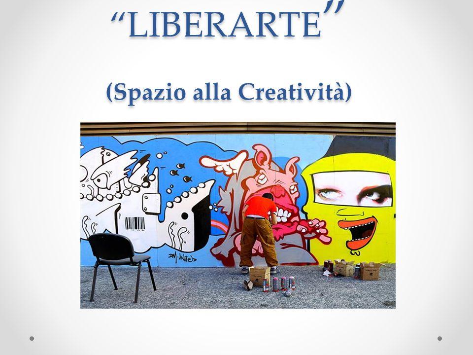 LIBERARTE (Spazio alla Creatività)