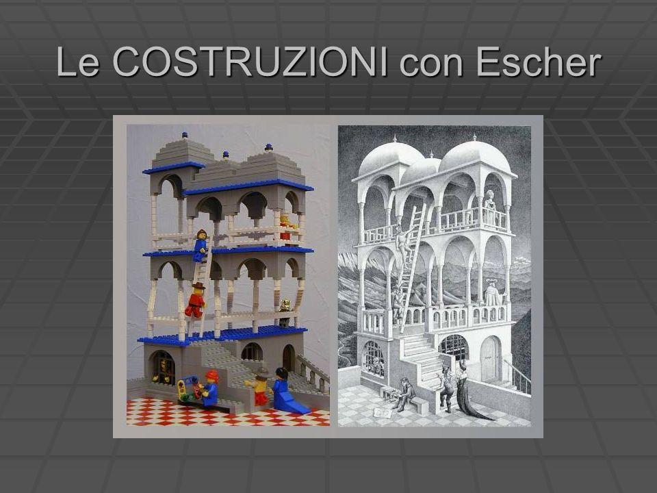 Le COSTRUZIONI con Escher
