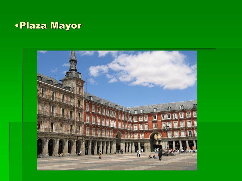 Plaza MayorPlaza Mayor