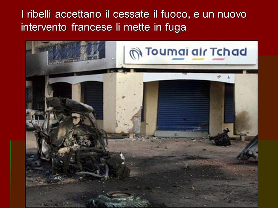 I ribelli accettano il cessate il fuoco, e un nuovo intervento francese li mette in fuga