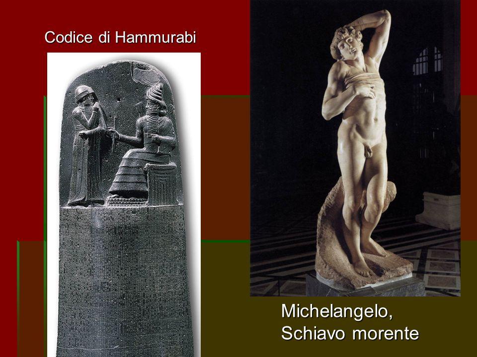 Michelangelo, Schiavo morente Codice di Hammurabi