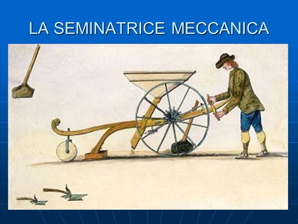 LA SEMINATRICE MECCANICA