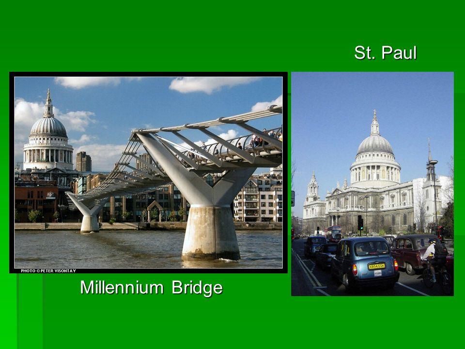 St. Paul St. Paul Millennium Bridge Millennium Bridge
