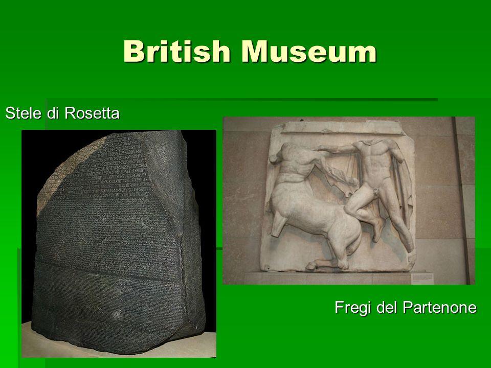 British Museum Stele di Rosetta Fregi del Partenone