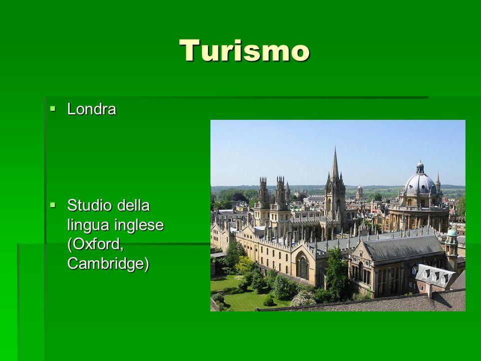 Turismo Londra Londra Studio della Studio della lingua inglese (Oxford,Cambridge)
