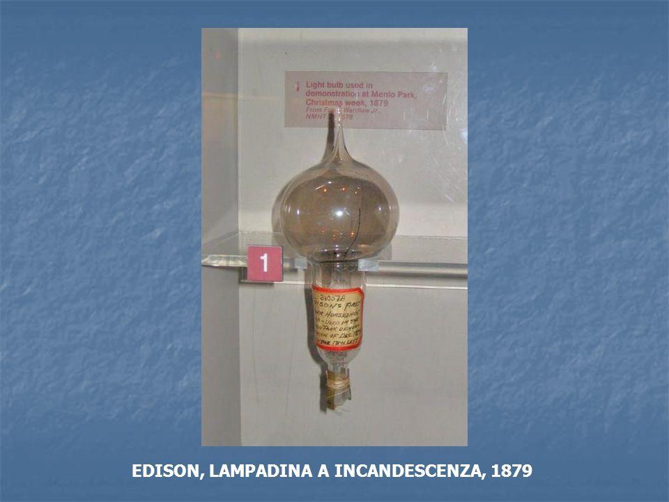 EDISON, LAMPADINA A INCANDESCENZA, 1879
