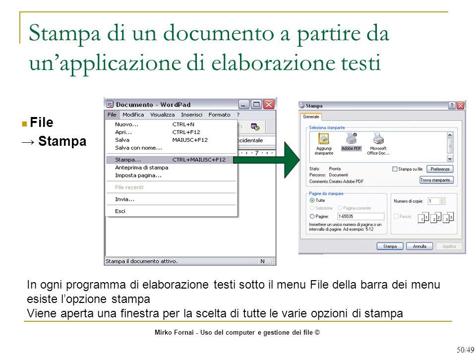 Stampa di un documento a partire da unapplicazione di elaborazione testi File Stampa In ogni programma di elaborazione testi sotto il menu File della