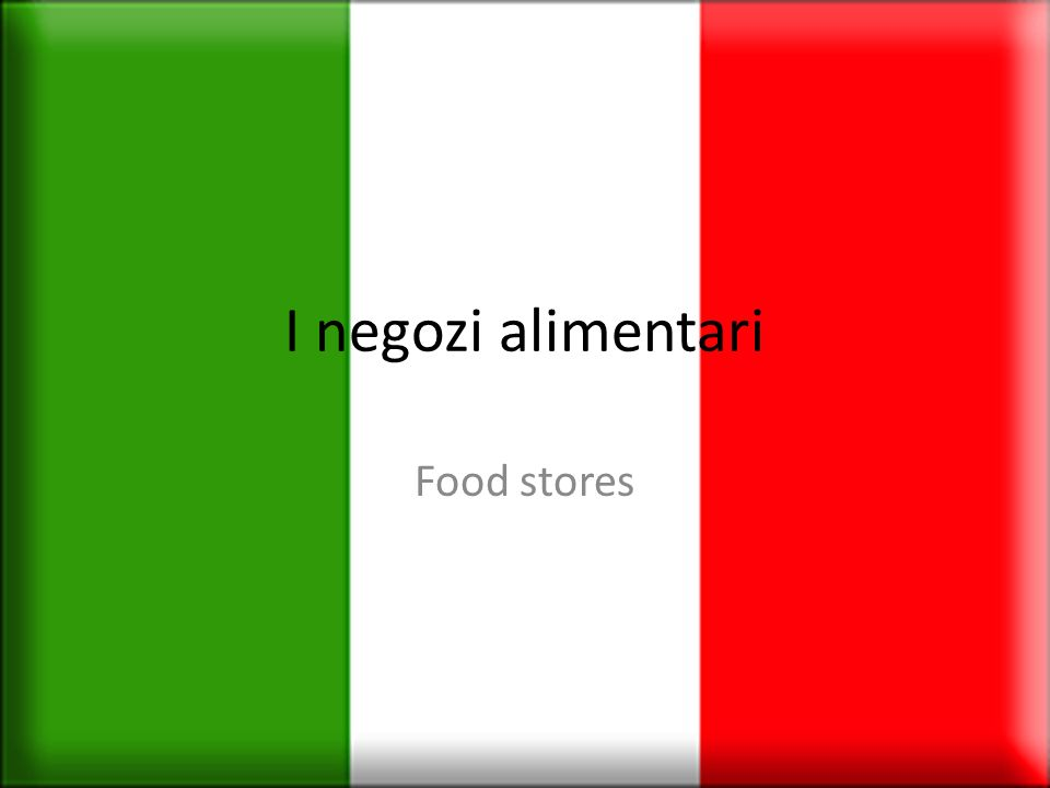 I negozi alimentari Food stores