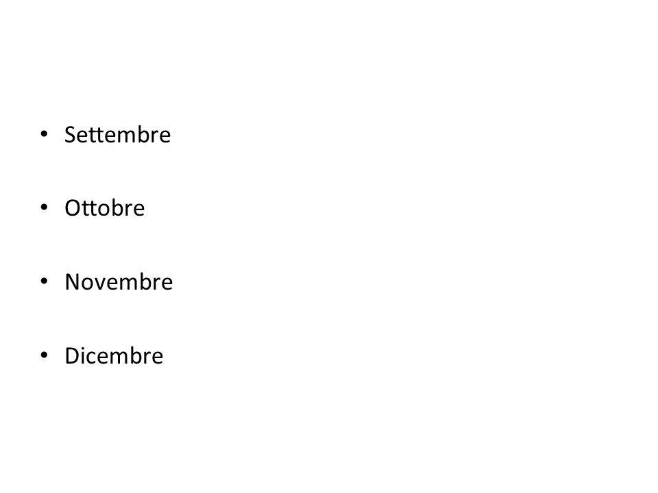 Settembre Ottobre Novembre Dicembre