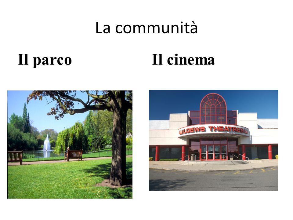 La communità Il parcoIl cinema