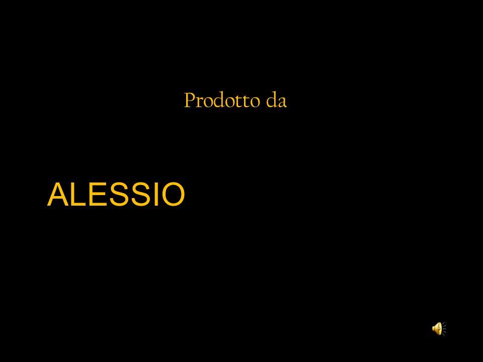 Prodotto da ALESSIO