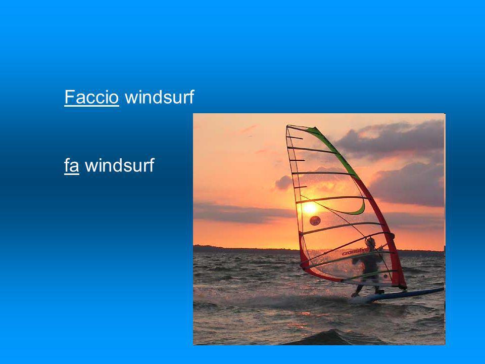Faccio windsurf fa windsurf