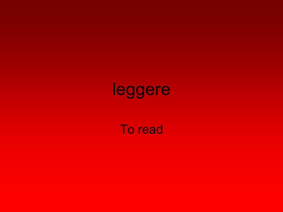 leggere To read