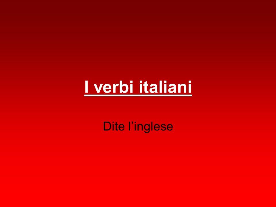I verbi italiani Dite linglese