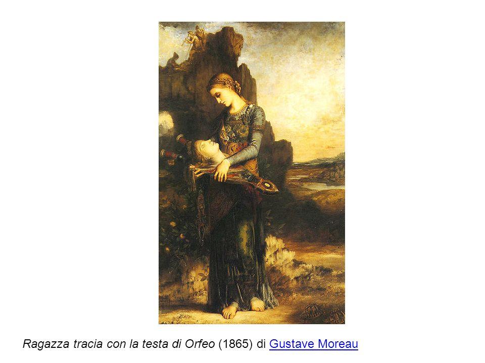 Ragazza tracia con la testa di Orfeo (1865) di Gustave MoreauGustave Moreau
