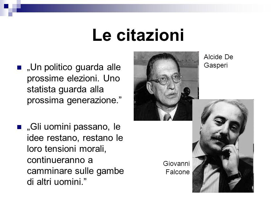 Le citazioni Un politico guarda alle prossime elezioni.
