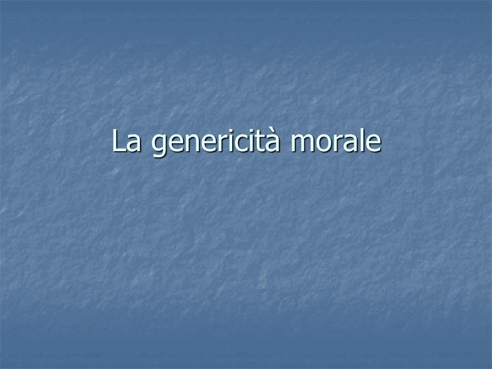 La genericità morale