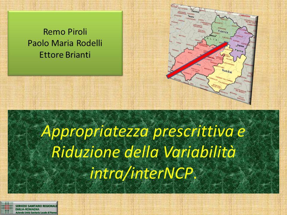Appropriatezza prescrittiva e Riduzione della Variabilità intra/interNCP.