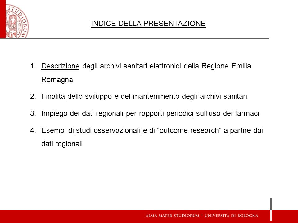 1.Descrizione degli archivi sanitari elettronici della Regione Emilia Romagna 2.Finalità dello sviluppo e del mantenimento degli archivi sanitari 3.Im