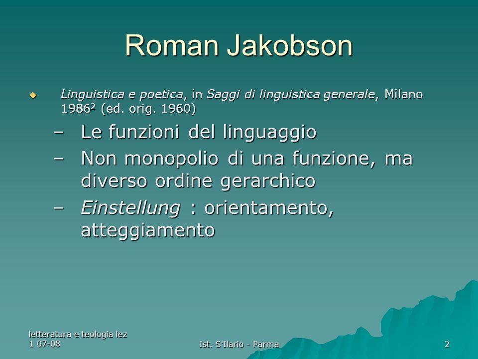 letteratura e teologia lez 1 07-08 Ist. S Ilario - Parma 3 Roman Jakobson