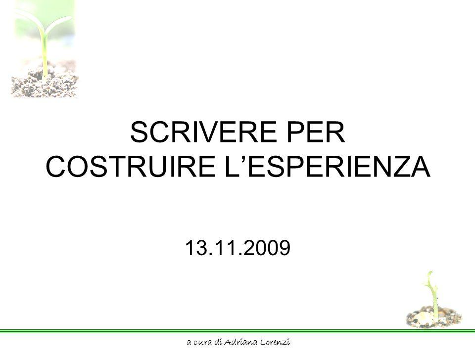 a cura di Adriana Lorenzi Esperienza Prendendo spunto da P.