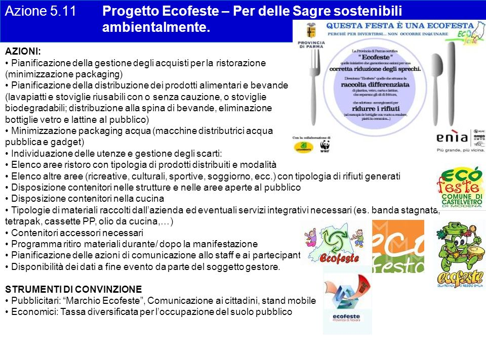 Azione 5.11 Progetto Ecofeste – Per delle Sagre sostenibili ambientalmente. AZIONI: Pianificazione della gestione degli acquisti per la ristorazione (