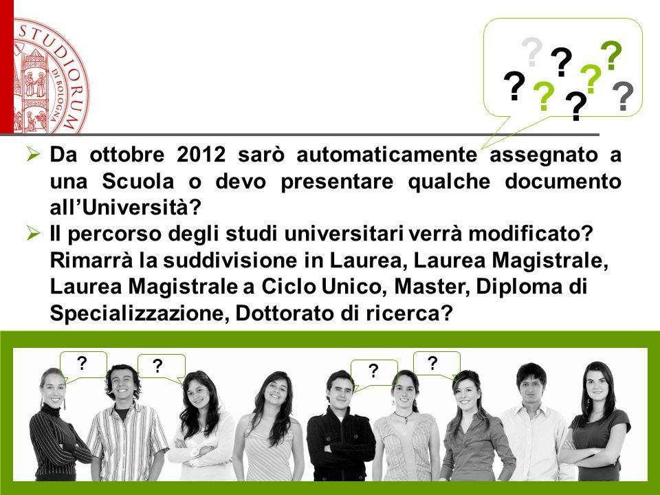 Da ottobre 2012 sarò automaticamente assegnato a una Scuola o devo presentare qualche documento allUniversità.