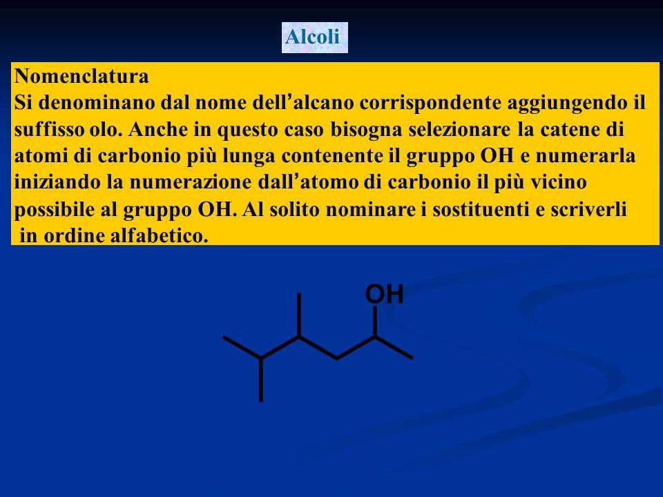 Gli alcoli e i fenoli contengono un gruppo ossidrile –OH Gli alcoli e i fenoli contengono un gruppo ossidrile –OH Gli alcoli hanno formula generale R-OH Gli alcoli hanno formula generale R-OH il nome tradizionale è alcol R-ico.